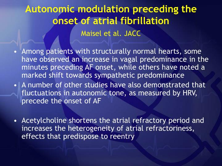 Autonomic modulation preceding the onset of atrial fibrillation