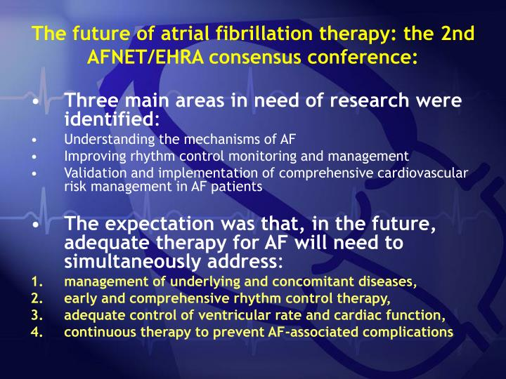 The future of atrial fibrillation therapy: the 2nd AFNET/EHRA consensus conference