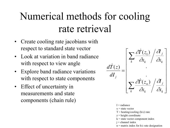 Numerical methods for cooling rate retrieval
