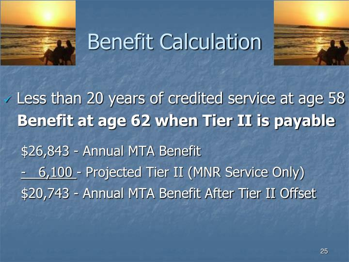 Benefit Calculation
