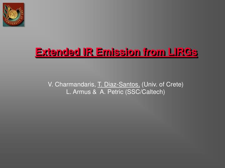 Extended ir emission from lirgs