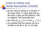 limits at infinity and global asymptotes 2 6 09