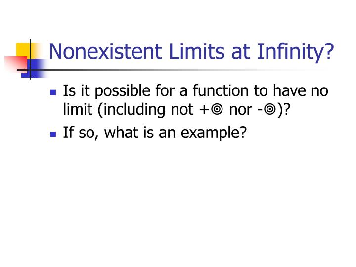 Nonexistent Limits at Infinity?
