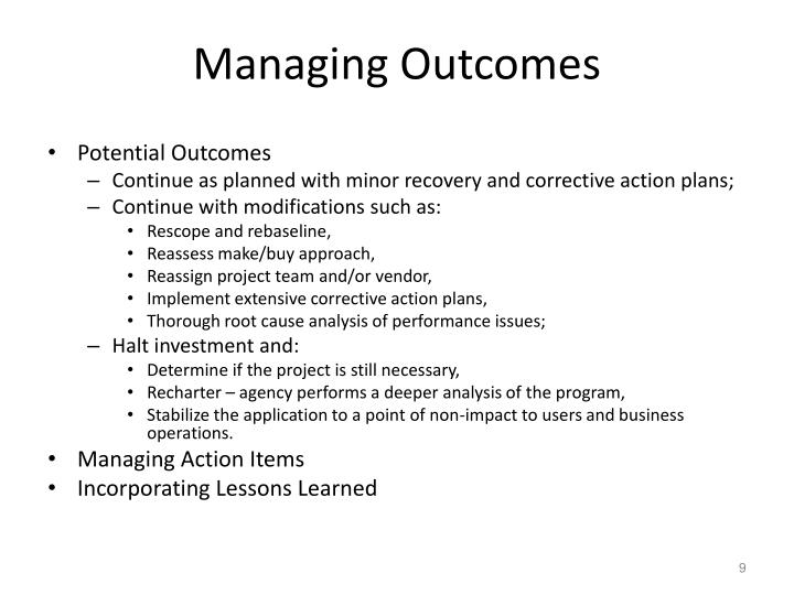 Managing Outcomes