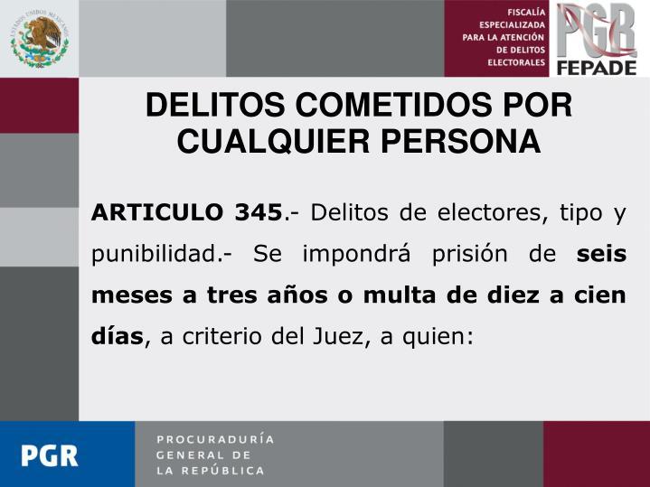 DELITOS COMETIDOS POR CUALQUIER PERSONA