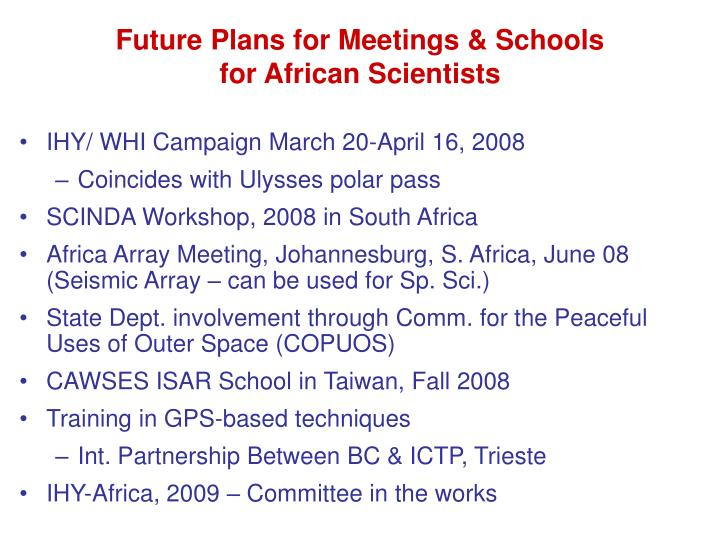 Future Plans for Meetings & Schools