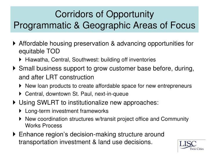 Corridors of Opportunity