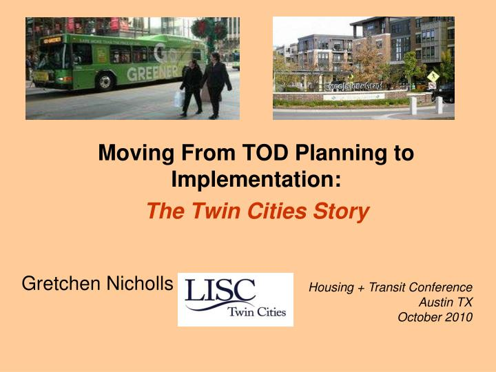 Moving From TOD Planning to Implementation: