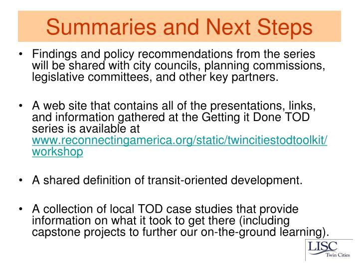Summaries and Next Steps