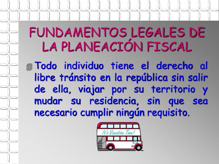 FUNDAMENTOS LEGALES DE LA PLANEACIÓN FISCAL