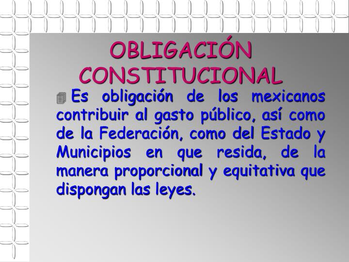 OBLIGACIÓN CONSTITUCIONAL