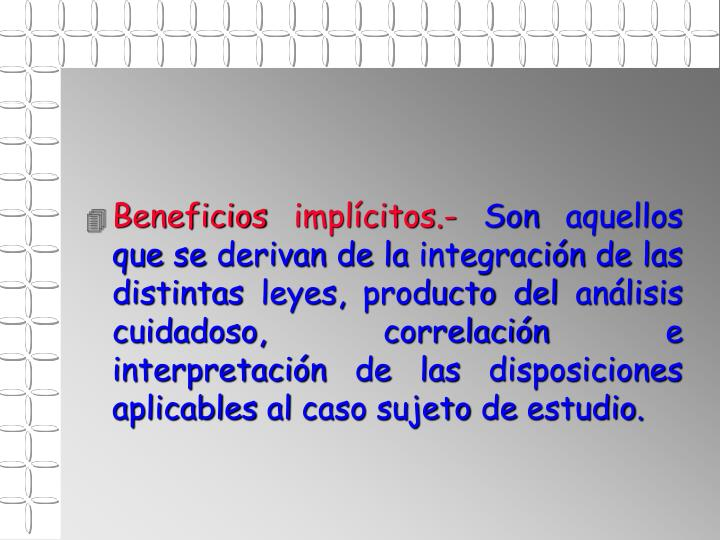 Beneficios implícitos.-