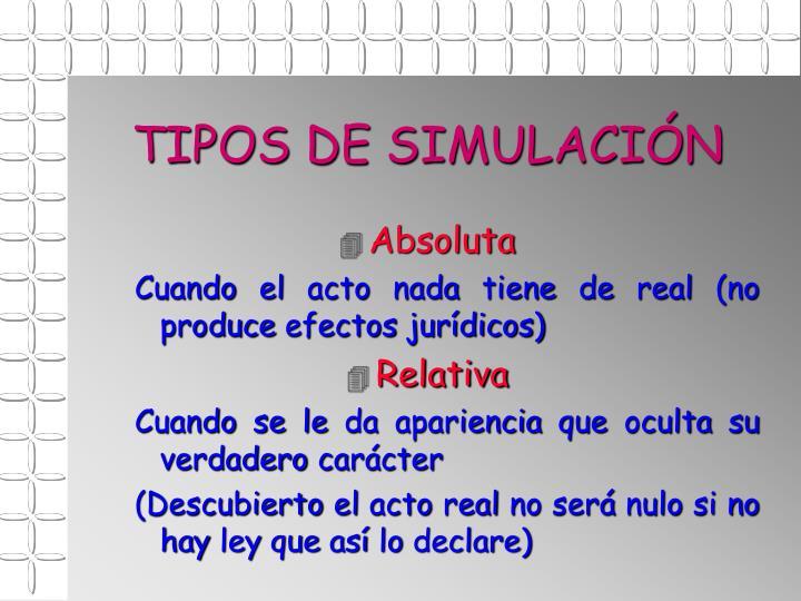 TIPOS DE SIMULACIÓN