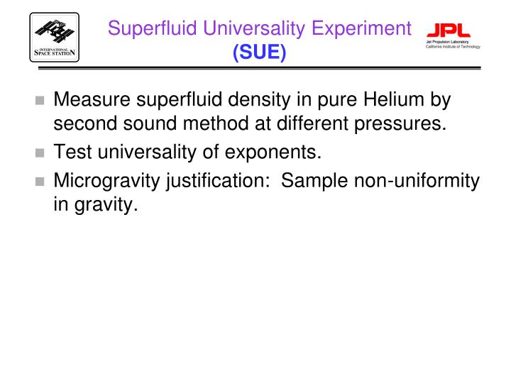 Superfluid Universality Experiment