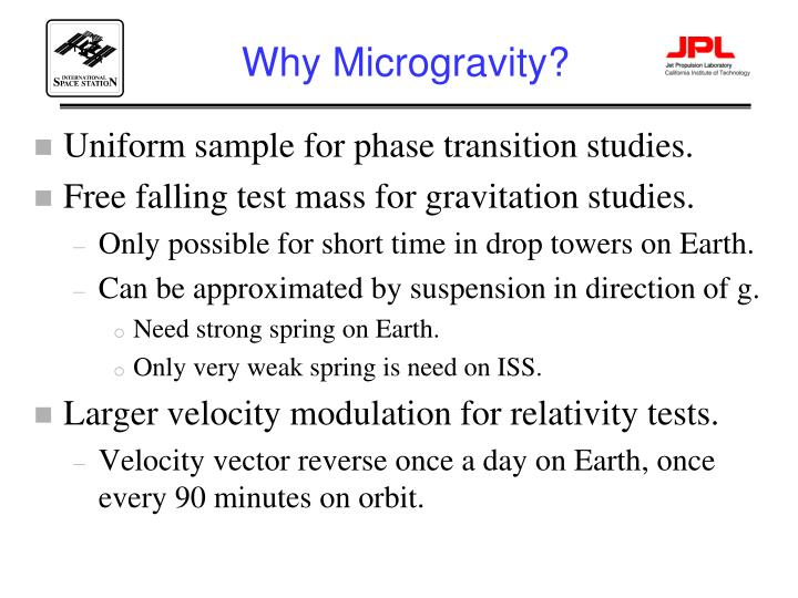 Why Microgravity?