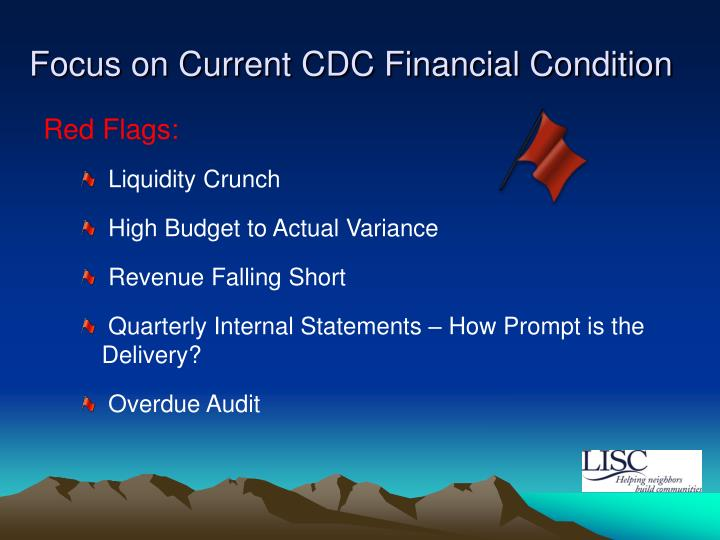 Focus on Current CDC Financial Condition