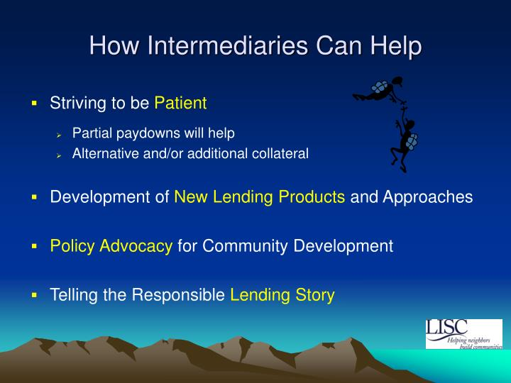 How Intermediaries Can Help