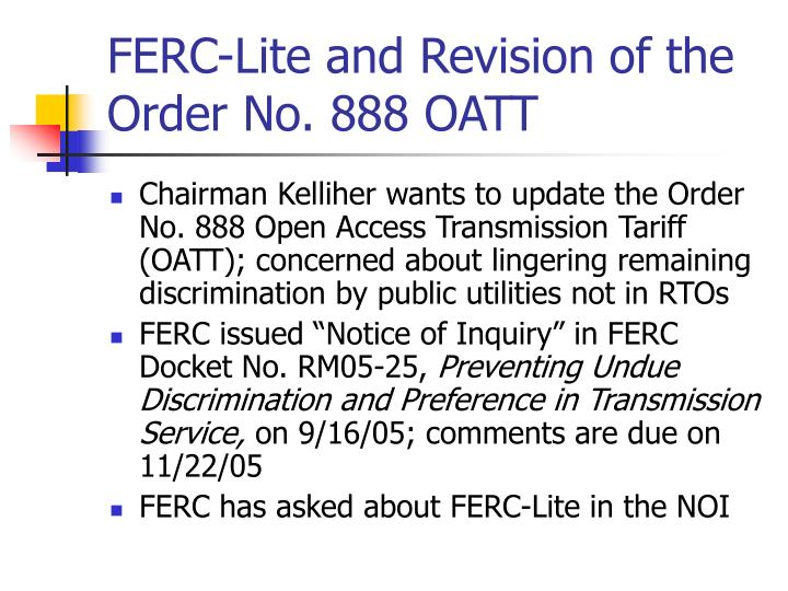 FERC-Lite and Revision of the Order No. 888 OATT