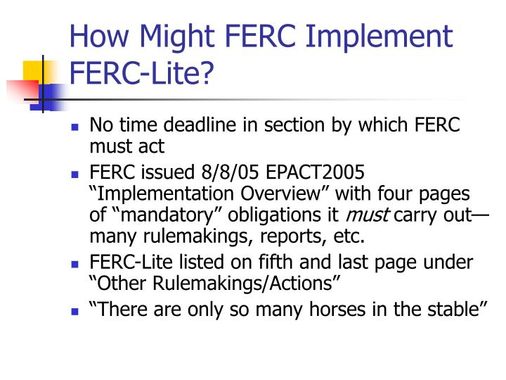 How Might FERC Implement FERC-Lite?