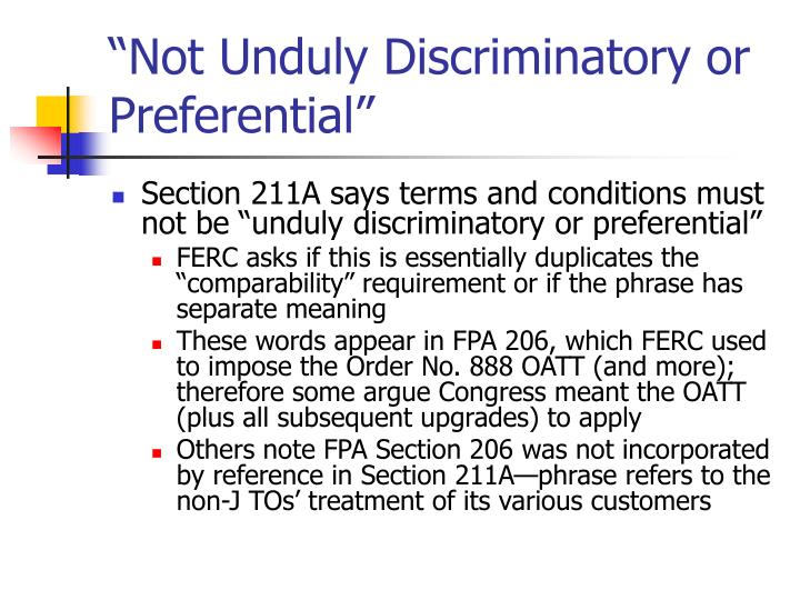 """Not Unduly Discriminatory or Preferential"""