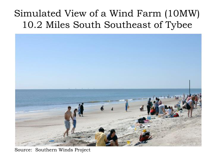 Simulated View of a Wind Farm (10MW) 10.2 Miles South Southeast of Tybee