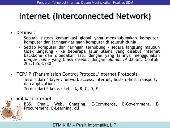 Internet (Interconnected Network)