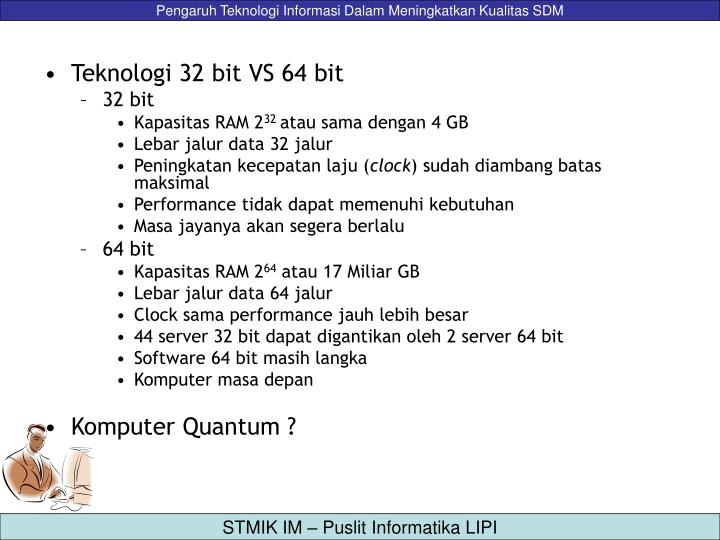 Teknologi 32 bit VS 64 bit