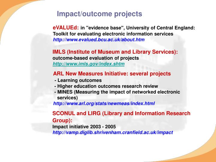 Impact/outcome projects