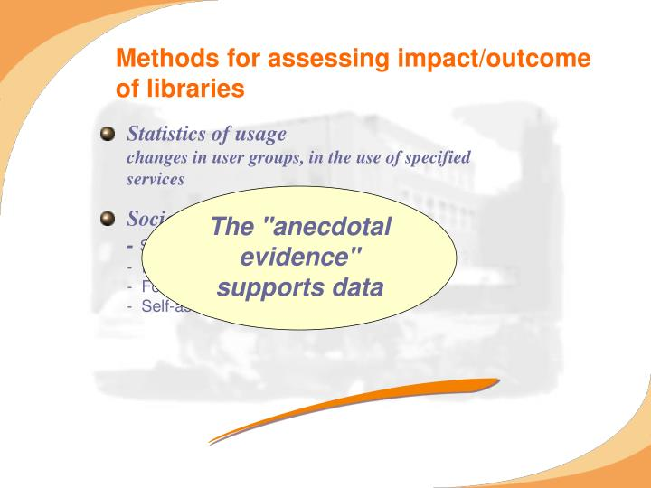 Methods for assessing impact/outcome of libraries