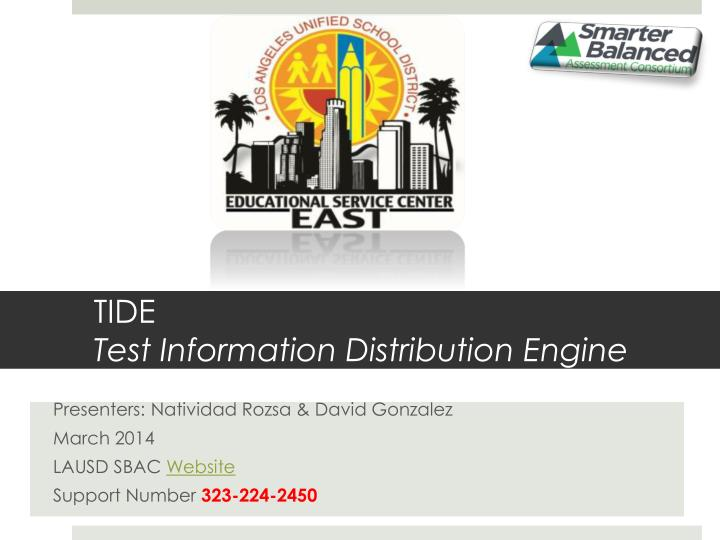 Tide test information distribution engine