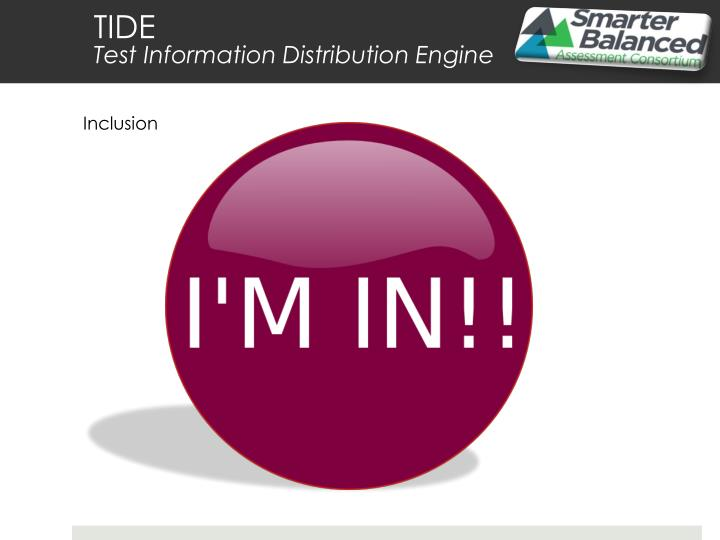 Tide test information distribution engine1