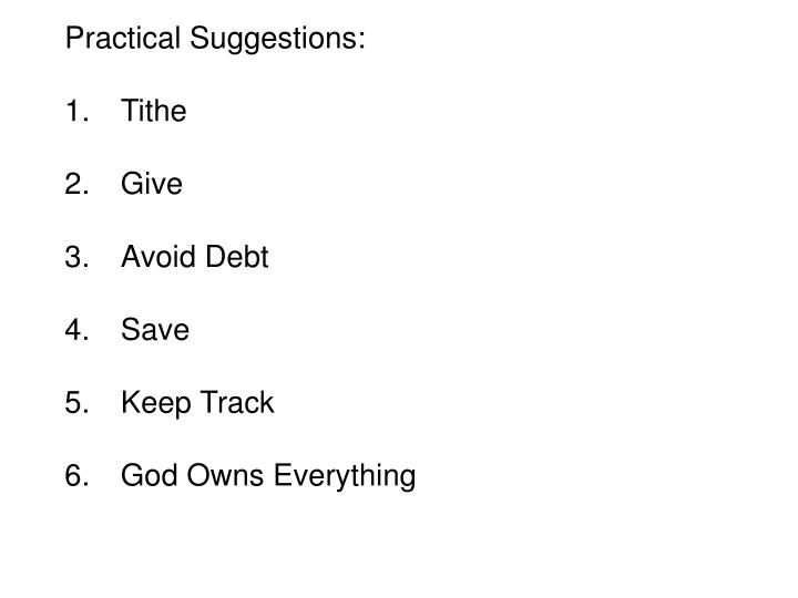 Practical Suggestions: