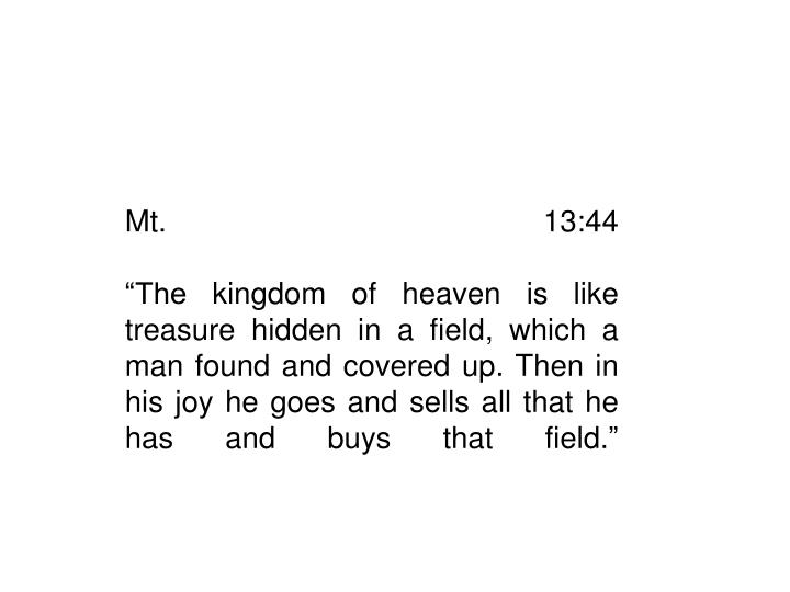 Mt. 13:44