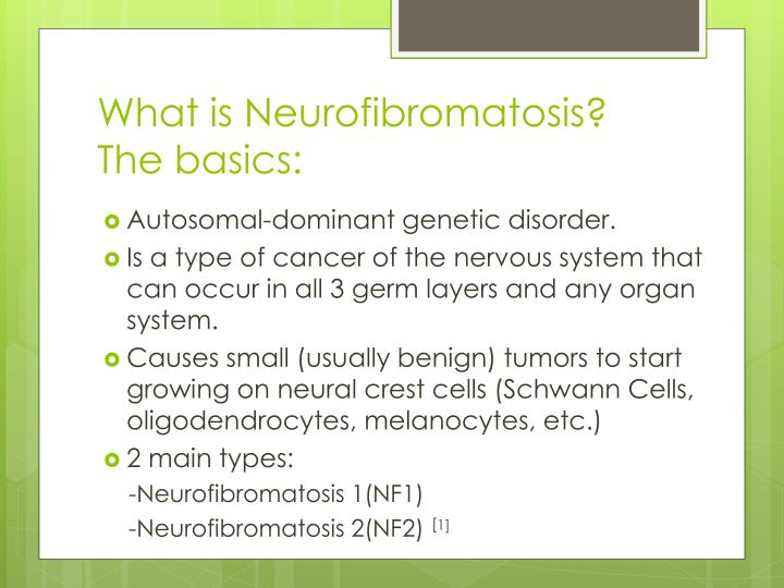 What is neurofibromatosis the basics