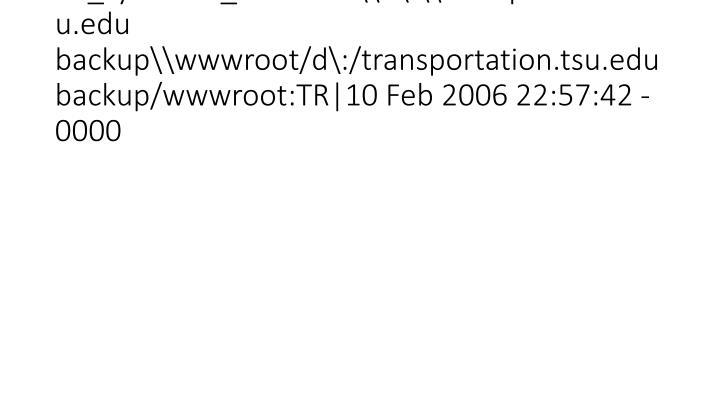 vti_syncwith_localhost\d\:\transportation.tsu.edu backup\wwwroot/d\:/transportation.tsu.edu backup/wwwroot:TR|10 Feb 2006 22:57:42 -0000