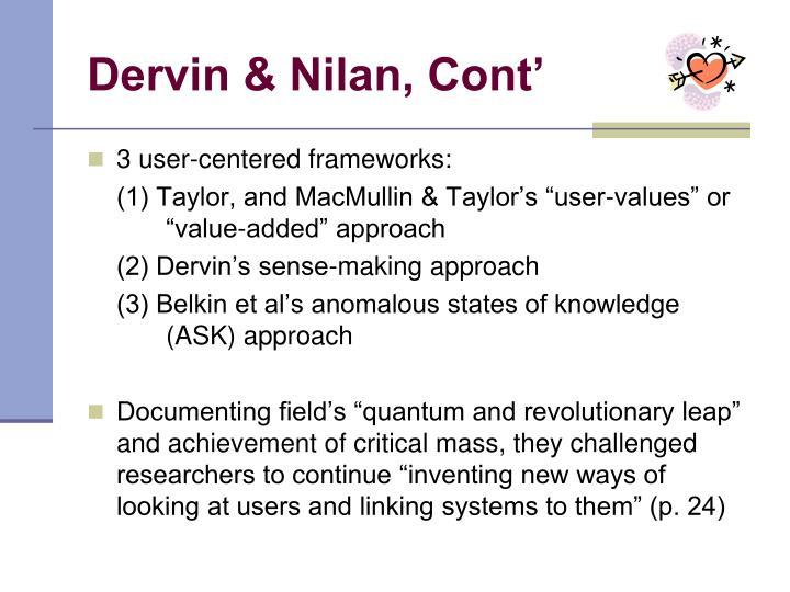 Dervin & Nilan, Cont'