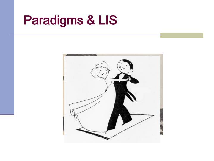Paradigms & LIS