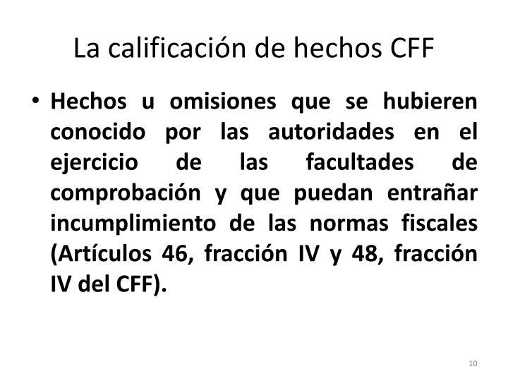 La calificación de hechos CFF