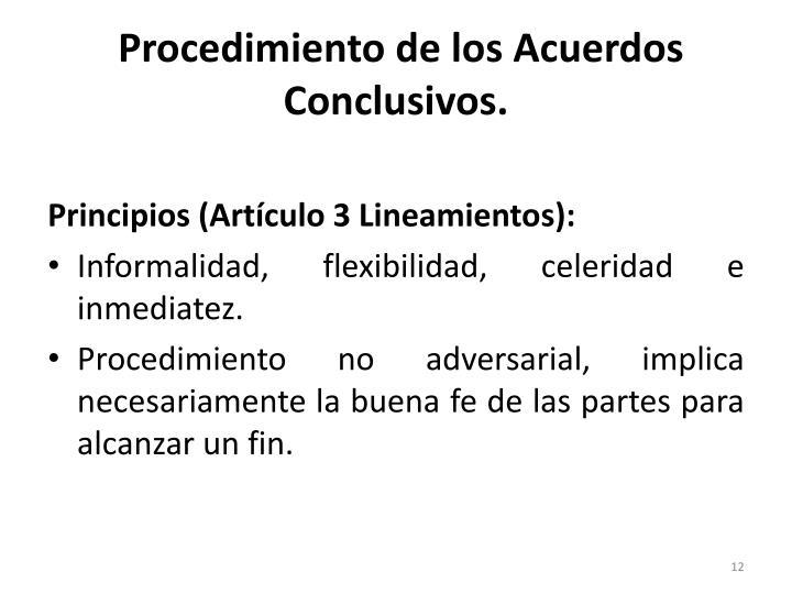 Procedimiento de los Acuerdos Conclusivos.