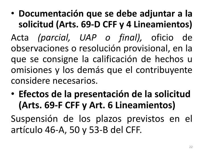 Documentación que se debe adjuntar a la solicitud (Arts. 69-D CFF y 4 Lineamientos)