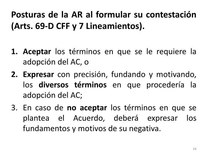 Posturas de la AR al formular su contestación (Arts. 69-D CFF y 7 Lineamientos).