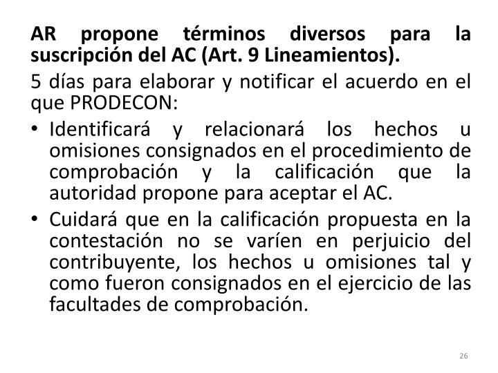 AR propone términos diversos para la suscripción del AC (