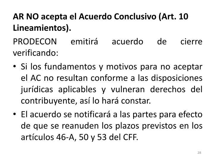 AR NO acepta el Acuerdo Conclusivo (