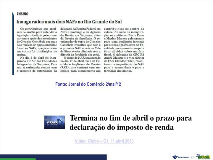 Fonte: Jornal do Comércio 2/mai/12
