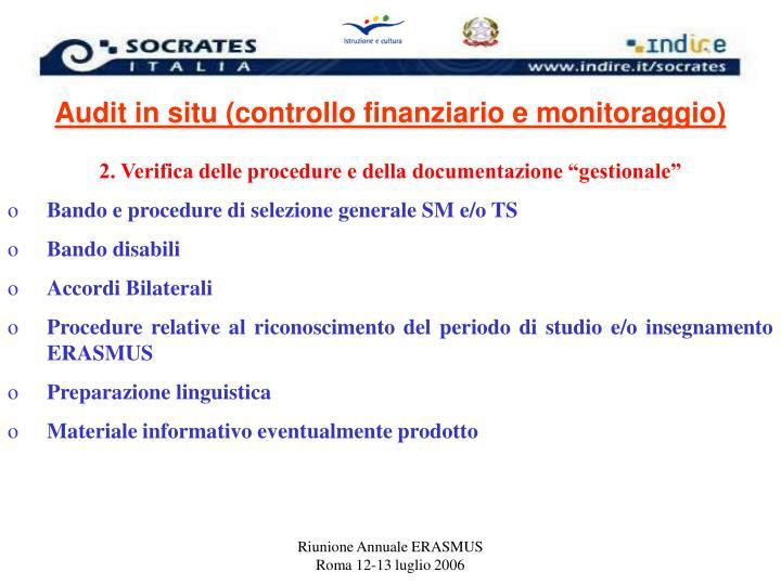 Audit in situ (controllo finanziario e monitoraggio)