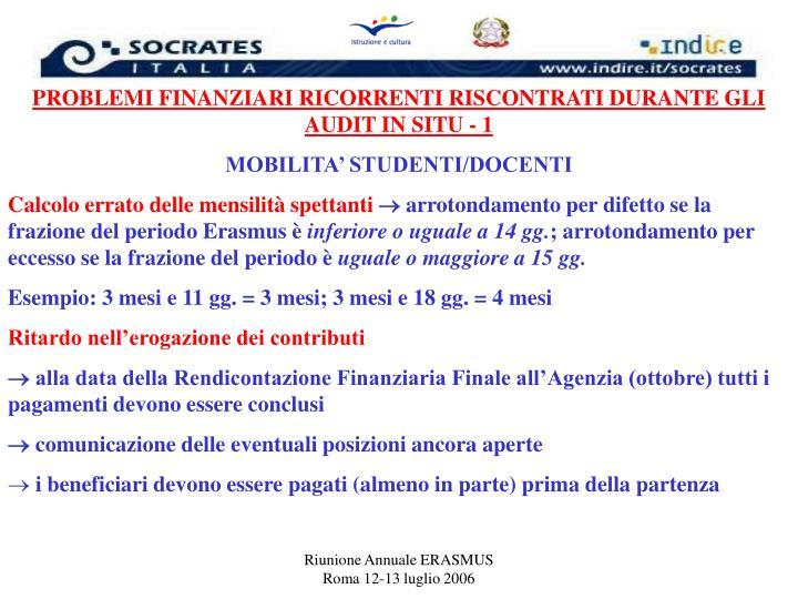 PROBLEMI FINANZIARI RICORRENTI RISCONTRATI DURANTE GLI AUDIT IN SITU - 1