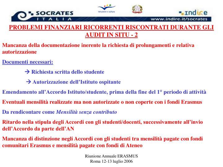 PROBLEMI FINANZIARI RICORRENTI RISCONTRATI DURANTE GLI AUDIT IN SITU - 2