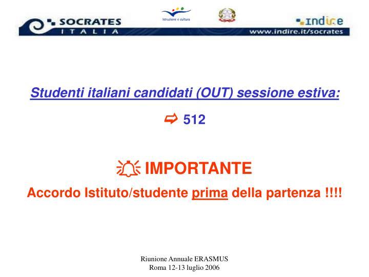 Studenti italiani candidati (OUT) sessione estiva: