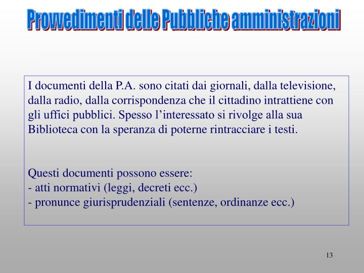Provvedimenti delle Pubbliche amministrazioni