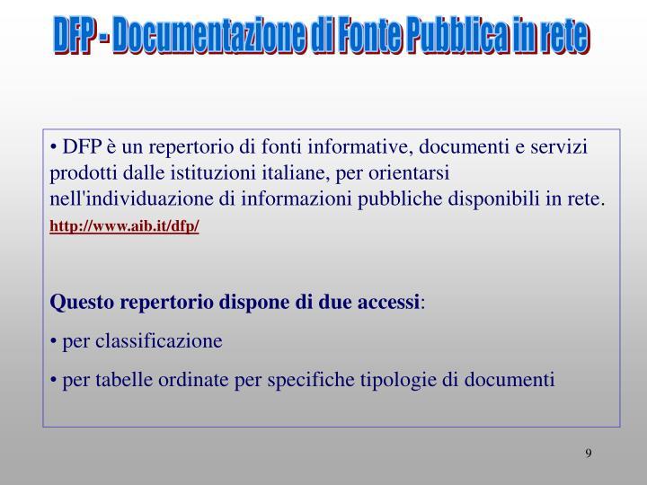 DFP - Documentazione di Fonte Pubblica in rete